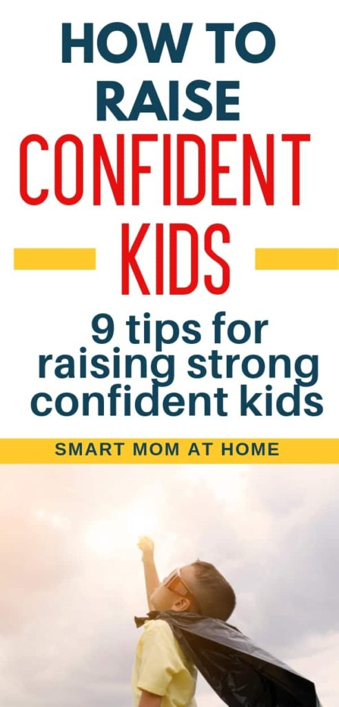 To Raise Confident Independent Kids >> How To Raise Competent Confident Kids Smart Mom At Home